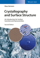 Crystallography and Surface Structure: An Introduction for Surface Scientists and Nanoscientists, 2nd Edition (3527339701) cover image