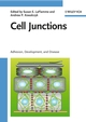 Cell Junctions: Adhesion, Development and Disease (3527622101) cover image
