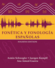 Fonética y fonología españolas, 4th Edition (EHEP000301) cover image