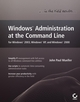 Windows Administration at the Command Line for Windows 2003, Windows XP, and Windows 2000: In the Field Results (0470010002) cover image