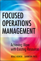 Focused Operations Management: Achieving More with Existing Resources (0470145102) cover image