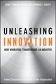 Unleashing Innovation : How Whirlpool Transformed an Industry  (0470192402) cover image