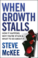 When Growth Stalls: How It Happens, Why You're Stuck, and What to Do About It (0470395702) cover image