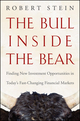 The Bull Inside the Bear: Finding New Investment Opportunities in Today's Fast-Changing Financial Markets (0470402202) cover image