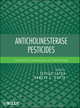 Anticholinesterase Pesticides: Metabolism, Neurotoxicity, and Epidemiology (0470410302) cover image