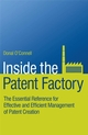 Inside the Patent Factory: The Essential Reference for Effective and Efficient Management of Patent Creation (0470516402) cover image