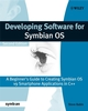 Developing Software for Symbian OS 2nd Edition: A Beginner's Guide to Creating Symbian OS v9 Smartphone Applications in C++ (0470725702) cover image