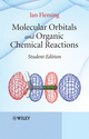 Molecular Orbitals and Organic Chemical Reactions, Student Edition (0470746602) cover image
