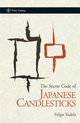 The Secret Code of Japanese Candlesticks (0470996102) cover image