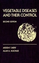 Vegetable Diseases and Their Control, 2nd Edition (0471058602) cover image