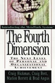 The Fourth Dimension: The Next Level of Personal and Organizational Achievement (0471132802) cover image