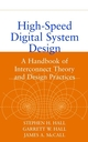 High-Speed Digital System Design: A Handbook of Interconnect Theory and Design Practices
