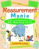 Measurement Mania: Games and Activities That Make Math Easy and Fun (0471369802) cover image