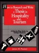 How to Research and Write a Thesis in Hospitality and Tourism: A Step-By-Step Guide for College Students (0471552402) cover image
