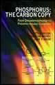 Phosphorus: The Carbon Copy: From Organophosphorus to Phospha-organic Chemistry (0471973602) cover image