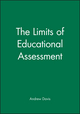 The Limits of Educational Assessment (0631210202) cover image