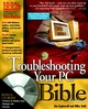 Troubleshooting Your PC Bible, 5th Edition (0764535102) cover image