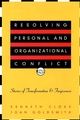 Resolving Personal and Organizational Conflict: Stories of Transformation and Forgiveness (0787950602) cover image