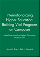 Internationalizing Higher Education: Building Vital Programs on Campuses: New Directions for Higher Education, Number 117 (0787962902) cover image