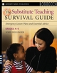 The Substitute Teaching Survival Guide, Grades K-5: Emergency Lesson Plans and Essential Advice (0787974102) cover image