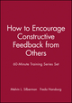60-Minute Training Series Set: How to Encourage Constructive Feedback from Others (0787980102) cover image