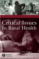 Critical Issues In Rural Health (0813800102) cover image