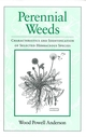 Perennial Weeds: Characteristics and Identification of Selected Herbaceous Species (0813825202) cover image