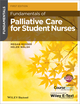 Fundamentals of Palliative Care for Student Nurses (1118437802) cover image