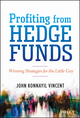 Profiting from Hedge Funds: Winning Strategies for the Little Guy (1118465202) cover image