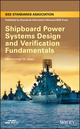 Shipboard Power Systems Design and Verification Fundamentals (1118490002) cover image