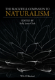 The Blackwell Companion to Naturalism (1118657802) cover image