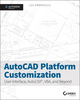 AutoCAD Platform Customization: User Interface, AutoLISP, VBA, and Beyond (1118798902) cover image