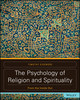 The Psychology of Religion and Spirituality: From the Inside Out (1119175402) cover image
