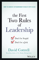 The First Two Rules of Leadership: Don't be Stupid, Don't be a Jerk (1119282802) cover image