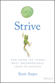 Strive: How Doing Things Most Uncomfortable Leads to Success (1119387302) cover image