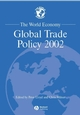 The World Economy, Global Trade Policy 2002 (1405105402) cover image