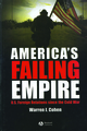 America's Failing Empire: U.S. Foreign Relations Since the Cold War (1405144602) cover image