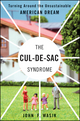 The Cul-de-Sac Syndrome: Turning Around the Unsustainable American Dream (1576603202) cover image