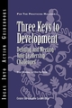 Three Keys to Development: Defining and Meeting Your Leadership Challenges (1882197402) cover image