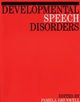 Developmental Speech Disorders, 2nd Edition (1897635702) cover image