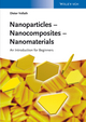 Nanoparticles - Nanocomposites Nanomaterials: An Introduction for Beginners (3527334602) cover image