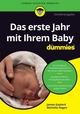 Das erste Jahr mit Ihrem Baby für Dummies, 2. Auflage (3527810102) cover image