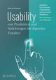 Usability von Produkten und Anleitungen im digitalen Zeitalter: Handbuch für Entwickler, IT-Spezialisten und technische Redakteure (3895787302) cover image