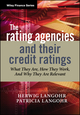 The Rating Agencies and Their Credit Ratings: What They Are, How They Work, and Why They are Relevant (0470018003) cover image