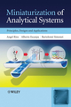 Miniaturization of Analytical Systems: Principles, Designs and Applications (0470061103) cover image