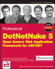 Professional DotNetNuke 5: Open Source Web Application Framework for ASP.NET (0470438703) cover image