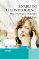 Enabling Technologies for Mobile Services: The MobiLife Book (0470512903) cover image