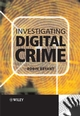Investigating Digital Crime (0470516003) cover image