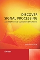 Discover Signal Processing: An Interactive Guide for Engineers  (0470519703) cover image