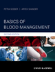 Basics of Blood Management, 2nd Edition (0470670703) cover image